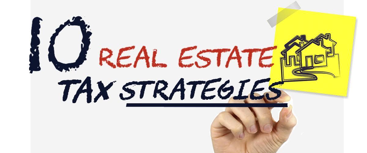 ten-real-estate-tax-planning-strategies